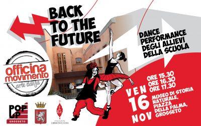 """BACK TO THE FUTURE""  dance performance al POP UP FESTIVAL di Grosseto"